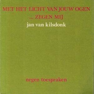 Met-het-licht-van-jouw-ogen-...-zegen-mij-Jan-van-Kilsdonk-9064160376